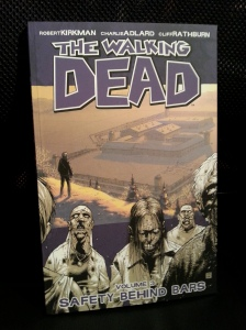 Safety Behind Bars (The Walking Dead, #3)