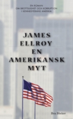 En amerikansk myt (Underworld USA, #1)