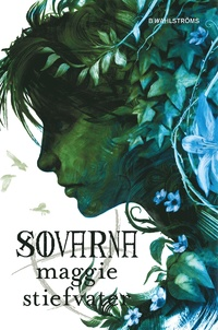 Sovarna (The Raven Cycle (Kretsen), #3)