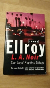 L.A. Noir (The Lloyd Hopkins Trilogy)