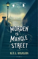 Morden på Mangle Street (The Gower Street Detective, #1)