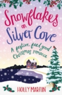 Snowflakes on Silver Cove (White Cliff Bay, #2)